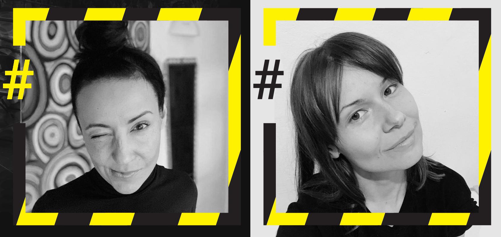 """Dwa czarno-białe zdjęcia dwóch kobiet ułożone obok siebie. Każde ze zdjęć jest w kwadratowej, czarno-żółtej ramce, przypominającej taśmę ostrzegawczą. Z lewej strony każda ramka jest przerwana a w przerwie znajduje się znaczek """"hasztag"""" – na pierwszym zdjęciu żółty, na drugim czarny. Na pierwszym zdjęciu widać kobietę około trzydziestki, z ciemnymi włosami związanymi w kok na czubku głowy i w czarnym golfie. Kobieta uśmiecha się, mrużąc jedno oko. Na zdjęciu jest Agata Etmanowicz. Na drugim zdjęciu młoda kobieta z grzywką zaczesaną na boki i prostymi włosami do ramion. Jej twarz odwrócona jest pod kątem ale kobieta patrzy w obiektyw, delikatnie się uśmiecha. Na zdjęciu jest Justyna Kieruzalska."""